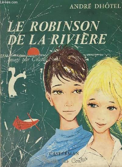 LE ROBINSON DE LA RIVIERE