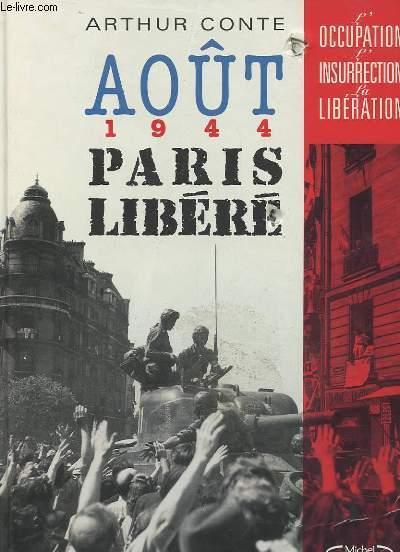 AOUT 1944 PARIS LIBERE