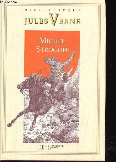 LES VOYAGES EXTRAORDINAIRES - MICHEL STROGOFF MOSCOU IRKOUTSK