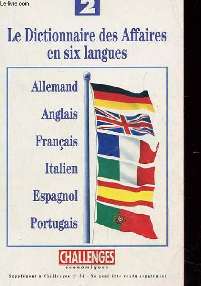 LE DICTIONNAIRE DES AFFAIRES EN SIX LANGUES n°2