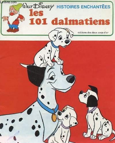 HISTOIRES ENCHANTEES : Les 101 dalmatiens