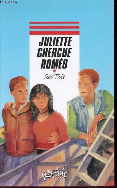 JULIETTE CHERCHE ROMEO