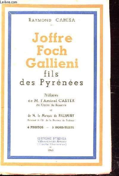 JOFFRE FOCH GALLIENI fils des pyrénées