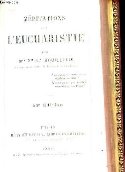 MEDIATIONS SUR L'EUCHARISTIE 51e edition