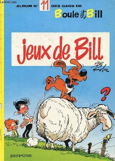 ALBUM n°11 DES GAGS DE BOULE ET BILL : JEUX DE BILL