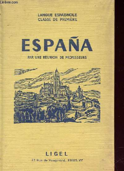 ESPANA - langue espagnole classe de première