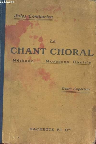 LE CHANT CHORAL méthode morceaux choisis - cours supérieur - 2e édition