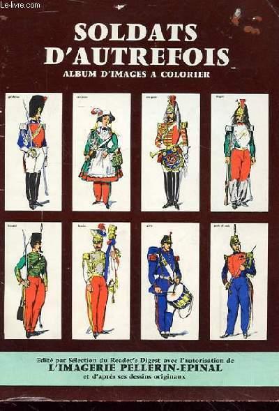 SOLDATS D'AUTREFOIS album d'images a colorier