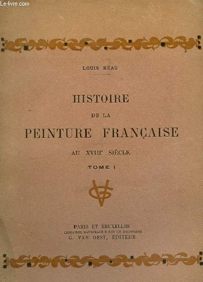HISTOIRE DE LA PEINTURE FRANCAISE tome I
