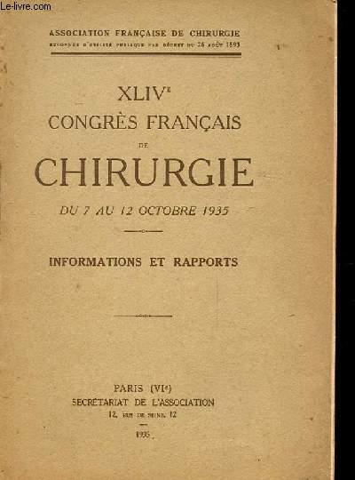 XLIVe CONGRES FRANCAIS DE CHIRURGIE du 7 au 12 octobre 1935 - Informations et rapports