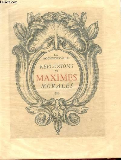 REFLEXIONS OU MAXIMES MORALES avec suite de gravures