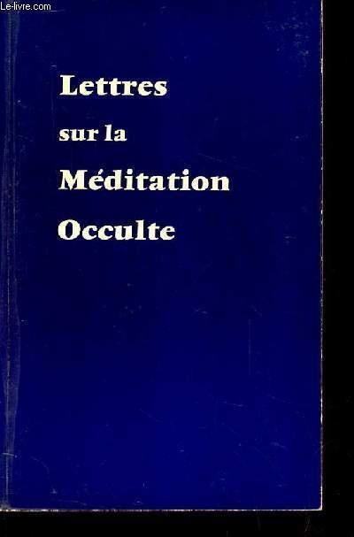 LETTRE SUR LA MEDITATION OCCULTE