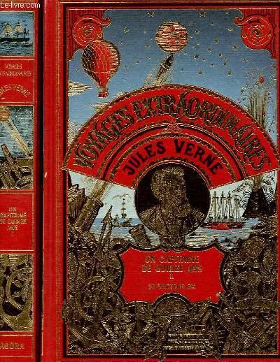 VOYAGES EXTRAODINAIRES : UN CAPITAINE DE QUINZE ANS Tome I et Tome II