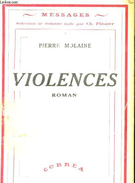 VIOLENCES.