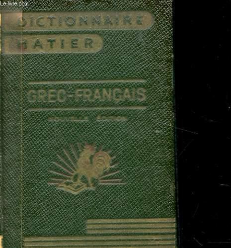 DICTIONNAIRE GREC - FRANCAIS.