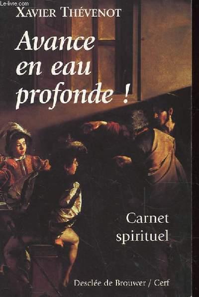AVANCE EN EAU PROFONDE! CARNET SPIRITUEL