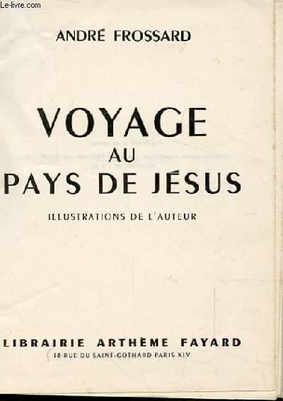 VOYAGE AU PAYS DE JESUS