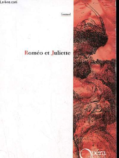 ROMEO ET JULIETTE OPERA EN CINQ ACTES