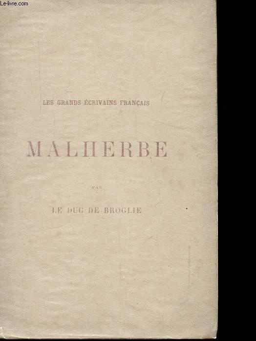 LES GRANDS ECRIVAINS FRANCAIS  MALHERBE