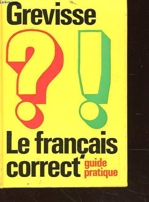 LE FRANCAIS CORRECT GUIDE PRATIQUE