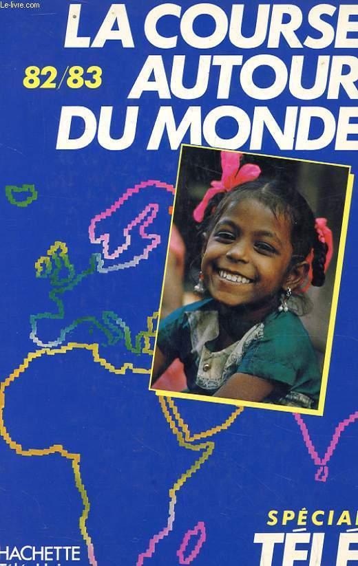 LA COURSE AUTOUR DU MONDE LES SECRETS DE LA COURSE 82-83