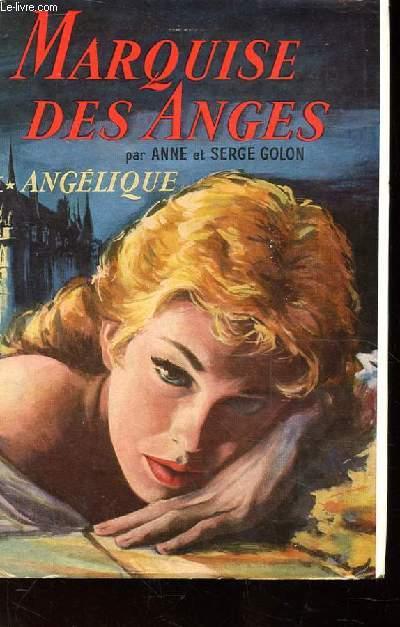 MARQUISE DES ANGES. I ANGELIQUE