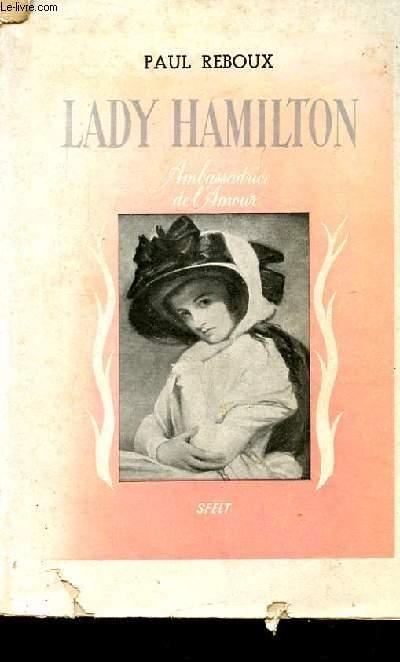 LADY HAMILTON AMBASSADRICE DE L'AMOUR