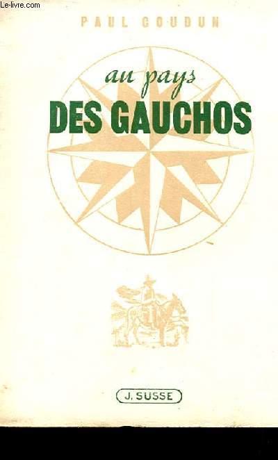 AU PAYS DES GAUCHOS