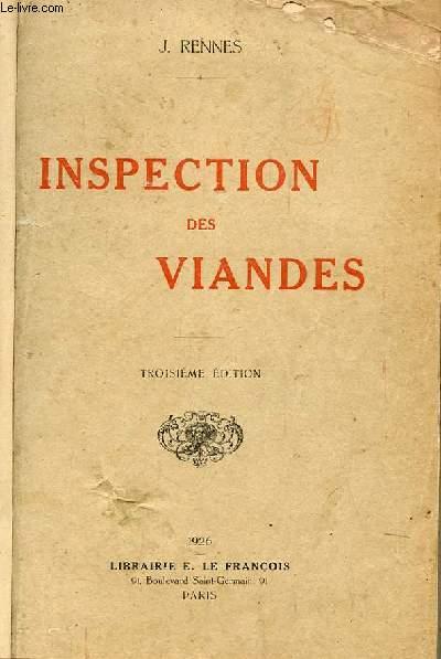INSPECTION DES VIANDES DE BOUCHERIE DES VOLAILLES ET GIBIERS DES POISSONS, CRUSTACES ET MOLLUSQUES