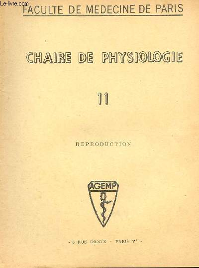CHAIRE DE PHYSIOLOGIE N° 11 REPRODUCTION. FACULTE DE MEDECINE DE PARIS