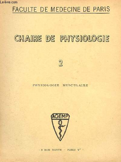 CHAIRE DE PHYSIOLOGIE N° 2 PHYSIOLOGIE MUSCULAIRE