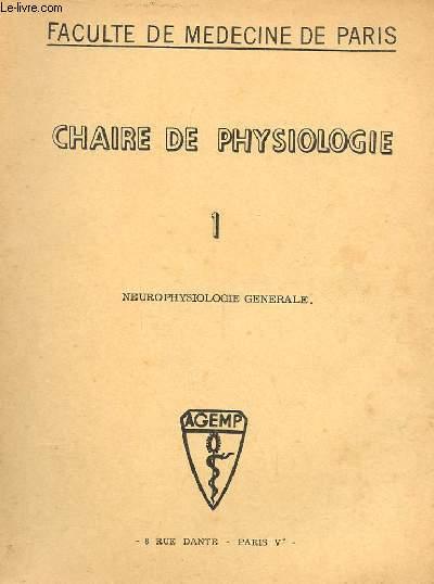 CHAIRE DE PHYSIOLOGIE N° 1 NEUROPHYSIOLOGIE GENERALE