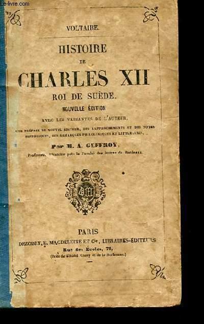 HISTOIRE DE CHARLES XII ROI DE SUEDE