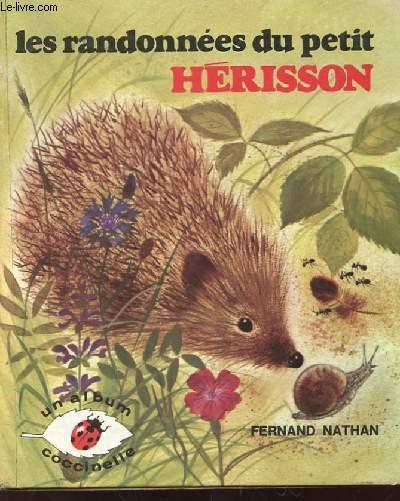 LES RANDONNEES DU PETIT HERISSON