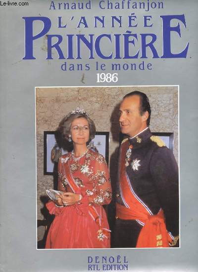 L'ANNEE PRINCIERE DANS LE MONDE 1986