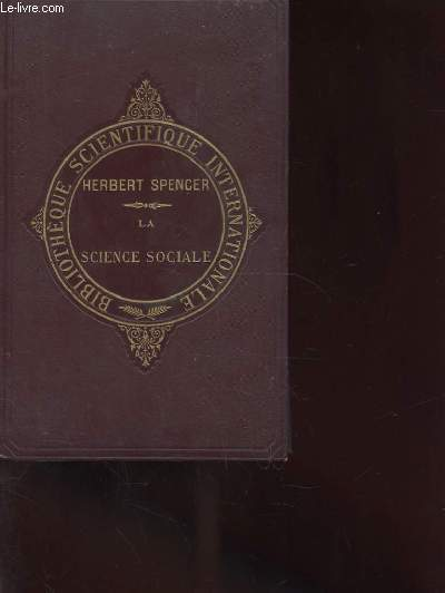 INTRODUCTION A LA SCIENCE SOCIALE. BIBLIOTHEQUE SCIENTIFIQUE INTERNATIONALE.