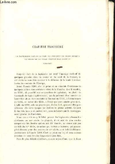 HISTOIRE DE LA TAPISSERIE. CHAPITRE TROISIEME. LA TAPISSERIE DEPUIS LA MORT DE PHILIPPE DE HARDI JUSQU'A LA PRISE DE LA VILLE D'ARAS PAR LOUIS XI 1404-1477.