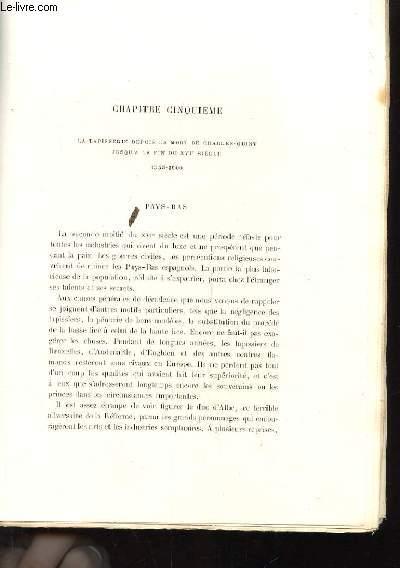 HISTOIRE DE LA TAPISSERIE. CHAPITRE CINQUIEME. LA TAPISSERIE DEPUIS LA MORT DE CHARLES-QUINT JUSQU'A LA FIN DU XVIe SIECLE 1555-1600