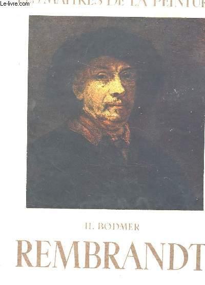 LES MAITRES DE LA PEINTURE. REMBRANDT.