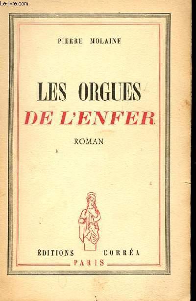 LES ORGUES DE L'ENFER.