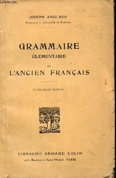 Grammaire Elementaire De L Ancien Francais 5eme Edition