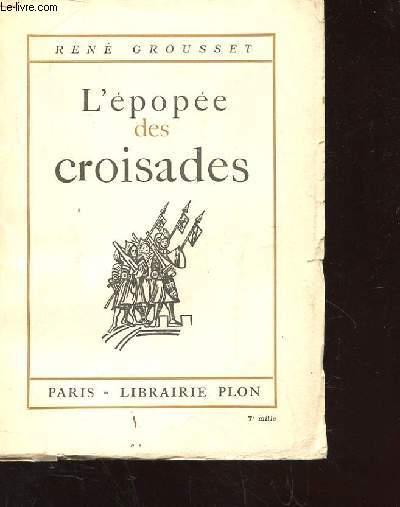 L'EPOPEE DES CROISADES