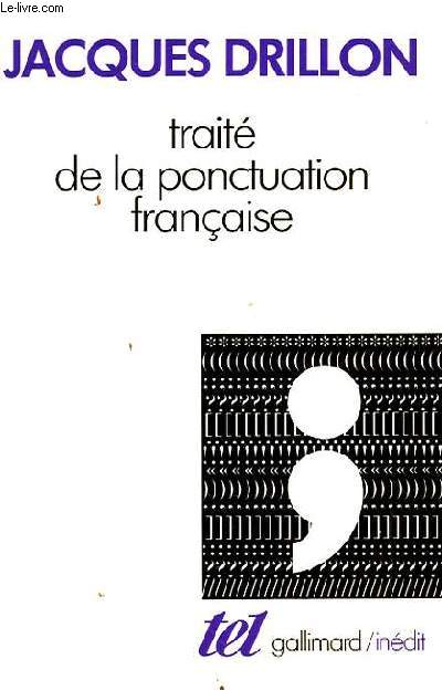 TRAITE DE LA PONCTUATION FRANCAISE