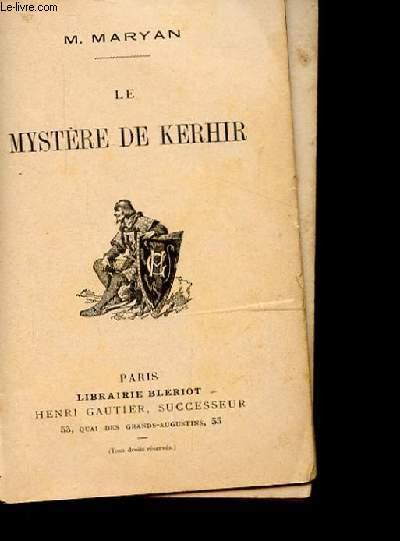 LE MYSTERE DE KERHIR