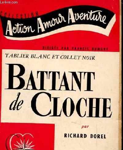 BATTANT DE CLOCHE. TABLIER BLANC ET COLLET NOIR