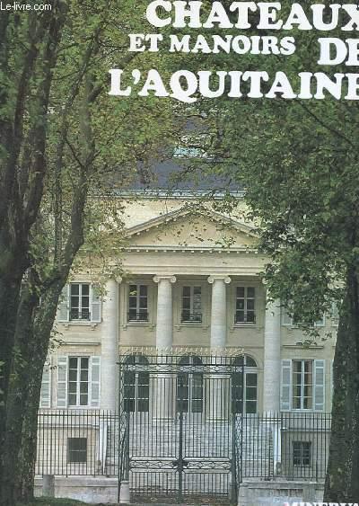 CHATEAUX ET MANOIRS DE L'AQUITAINE