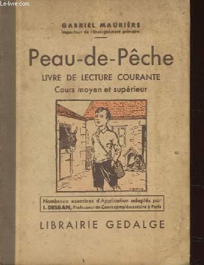PEAU-DE-PECHE. LIVRE DE LECTURE COURANTE. COURS MOYENS ET SUPERIEUR.