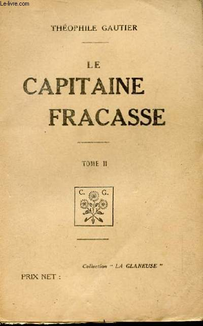 LE CAPITAINE FRACASSE TOME II