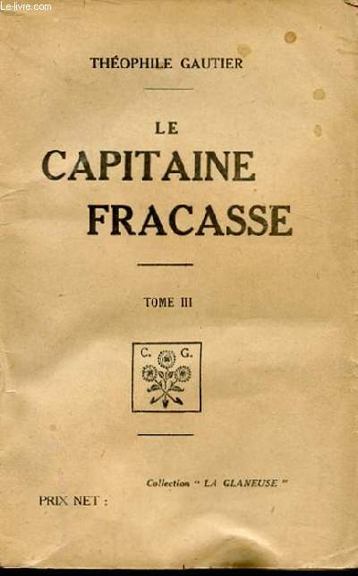 LE CAPITAINE FRACASSE TOME III