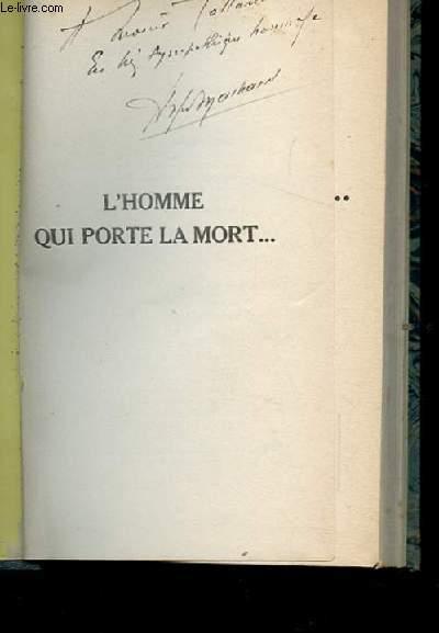 L'HOMME QUI PORTE LA MORT... ROMAN CINEOPTIQUE